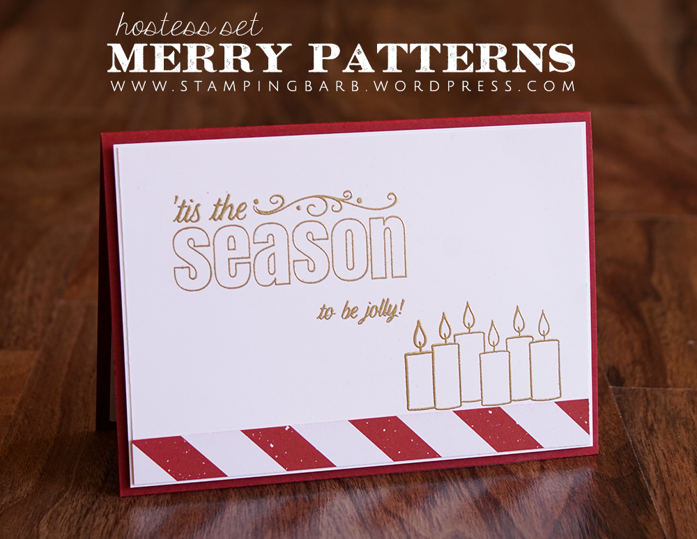By Barbara Williams | Merry Patterns Hostess Stamp Set 2017 | All Stampin' Up! Materials